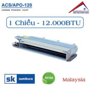 Điều hòa Sumikura nối ống gió 1 chiều 12.000BTU ACS/APO-120