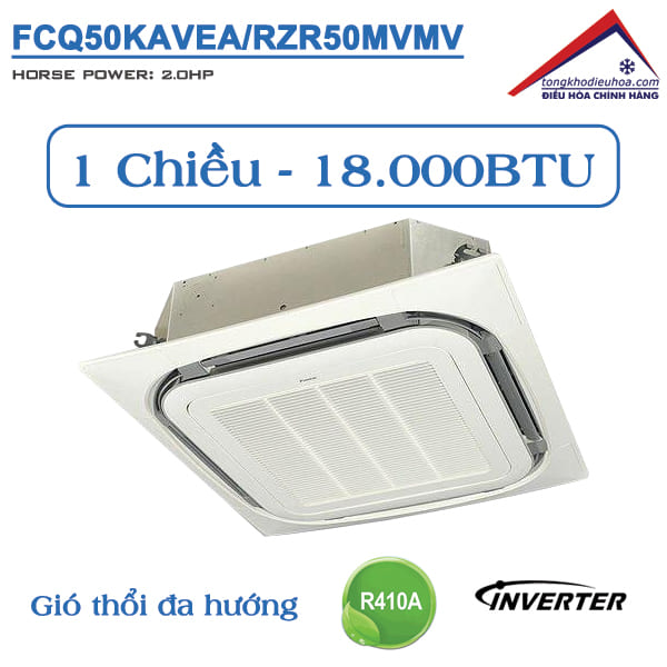 Điều hòa âm trần Daikin 1 chiều 18.000BTU Inverter FCQ50KAVEA/RZR50MVMV