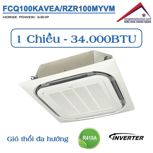 Điều hòa âm trần Daikin 1 chiều 34.000BTU Inverter FCQ100KAVEA/RZR100MYM