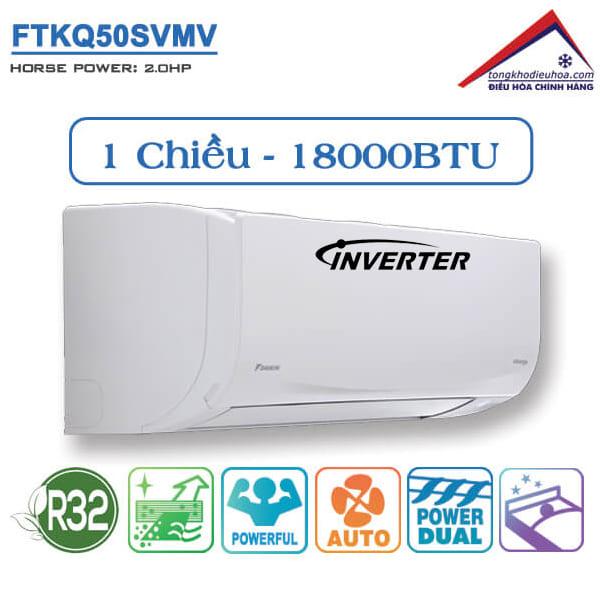 Điều hòa đaikin 1 chiều 18000btu inverter FTKQ50SVMV
