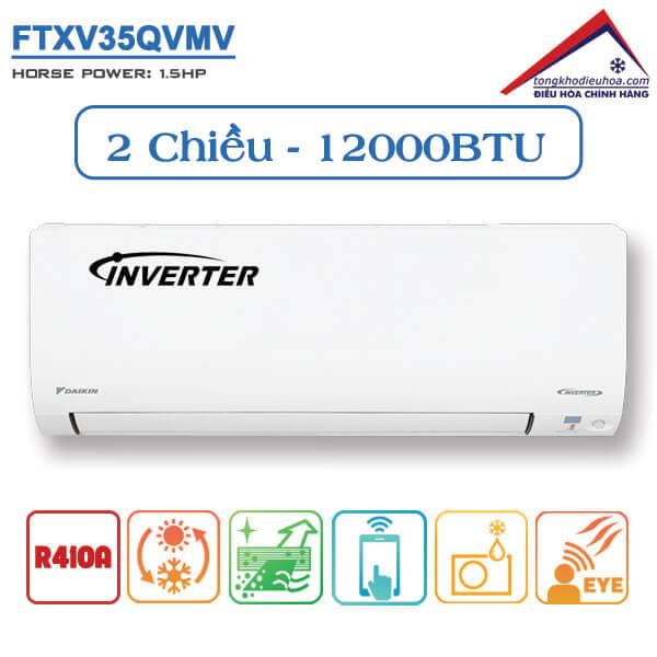 Điều hòa đaikin 2 chiều 12000btu inverter ga 410 FTXV35QVMV