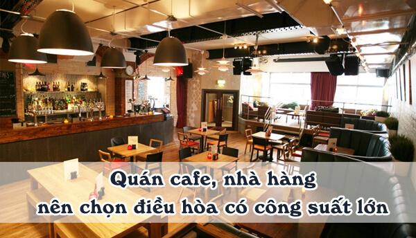 Cách tính công suất điều hòa cho quán cafe, nhà hàng