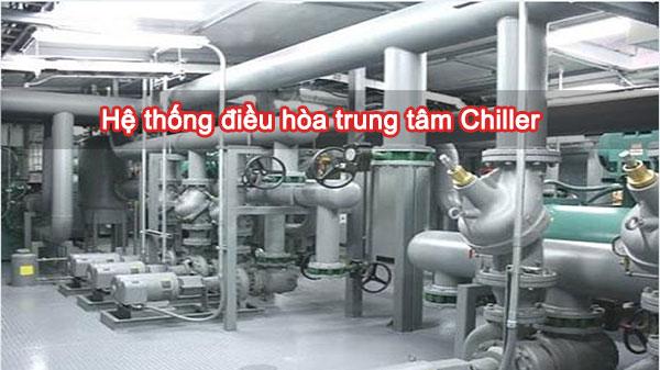 Hệ thống điều hòa trung tâm Chiller
