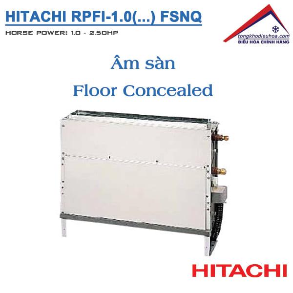 Dàn lạnh Âm sàn (RPFI/FSNQ) | Điều hòa trung tâm Hitachi