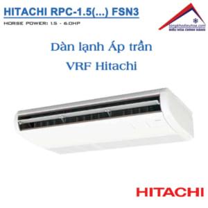 dàn lạnh Áp trần VRF Hitachi Model RPC/FSN3