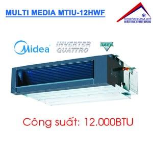 Dàn lạnh giấu trần nối ống gió điều hòa Multi Media MTIU-12HWF