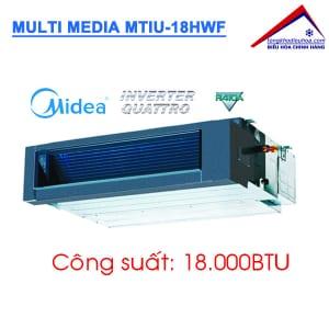 Dàn lạnh giấu trần nối ống gió điều hòa Multi Media MTIU-18HWF