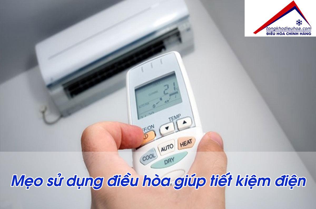 Mẹo sử dụng điều hòa giúp tiết kiệm điện